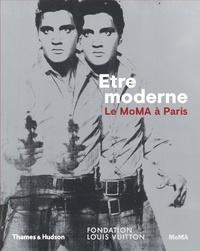 Etre moderne : le MOMA à Paris - Quentin Bajac |