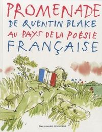 Quentin Blake - Promenade de Quentin Blake au pays de la poésie française.