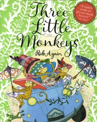 Quentin Blake et Emma Chichester Clark - Three Little Monkeys Ride Again.