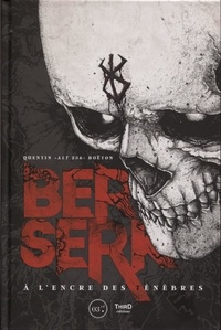 Quentin Boëton - Berserk - A l'encre des ténèbres.