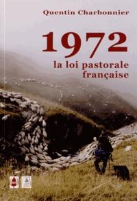 Quentin Charbonnier - 1972 : la loi pastorale française.