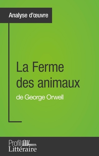 Quentin De Ghellinck - La ferme des animaux de George Orwell - Profil littéraire.