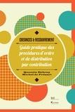 Quentin Debray et Michel de Frésart - Créances & Recouvrement - Guide pratique des procédures d'ordre et de distribution par contribution (législation belge).