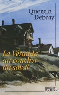 Quentin Debray - La Véranda au coucher du soleil.