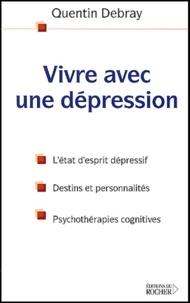 Quentin Debray - Vivre avec une dépression.