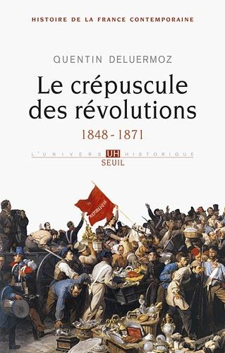 Histoire de la France contemporaine. Tome 3, Le crépucule des révolutions (1848-1871)