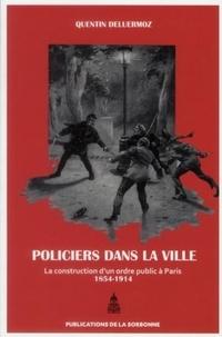 Policiers dans la ville - La construction dun ordre public à Paris (1854-1914).pdf
