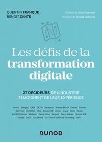 Quentin Franque et Benoit Zante - Les défis de la transformation digitale - 25 décideurs de l'industrie témoignent de leur expérience.