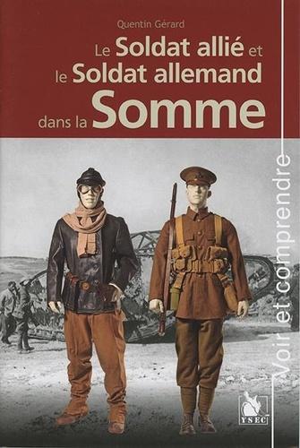 Le soldat allié et le soldat allemand dans la Somme