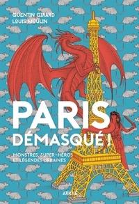 Ebook gratuit télécharger des fichiers epub Paris démasqué !  - Monstres, super-héros et légendes urbaines ePub DJVU FB2 9782918682592