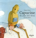 Quentin Gréban et Tanguy Gréban - Capucine - Au pays des rêves.