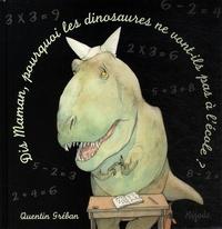 Dis Maman... pourquoi les dinosaures ne vont-ils pas à lécole ?.pdf