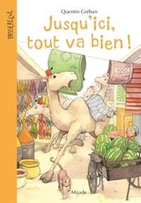 Quentin Gréban - Jusqu'ici tout va bien !.