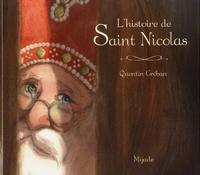Quentin Gréban - L'histoire de Saint Nicolas.
