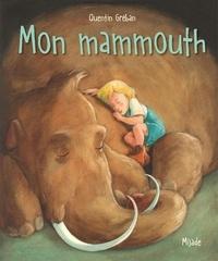 Quentin Gréban - Mon mammouth.