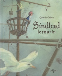 Quentin Gréban - Sindbad le marin.