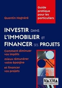 Quentin Hagnéré - Investir dans l'immobilier et financer ses projets.