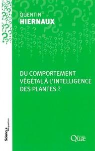 Quentin Hiernaux - Du comportement végétal à l'intelligence des plantes ?.