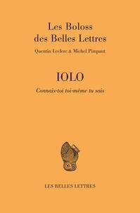 Quentin Leclerc et Michel Pimpant - Iolo - Connais-toi toi-même tu sais.