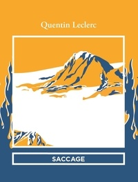 Quentin Leclerc - Saccage.