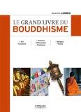 Quentin Ludwig - Le grand livre du bouddhisme.