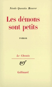 Quentin Maurer - Les démons sont petits.