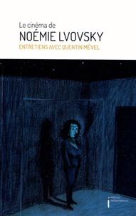Quentin Mével - Le cinéma de Noemie Lvovsky.