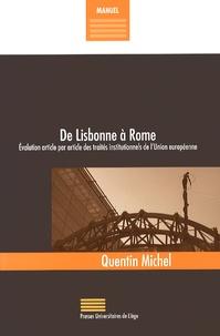 Histoiresdenlire.be De Lisbonne à Rome - Evolution article par article des traités institutionnels de l'Union européenne Image