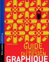 Quentin Newark - Guide complet du design graphique.