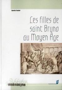 Les filles de saint Bruno au Moyen Age - Les moniales cartusiennes et lexemple de la chartreuse de Prémol (XIIe-XVe siècle.pdf