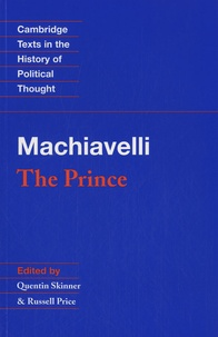Quentin Skinner et Russell Price - Machiavelli : The Prince.