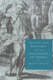 Quentin Skinner - Reason and Rhetoric in the Philosophy of Hobbes.