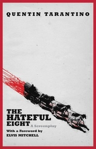 Quentin Tarantino - The Hateful Eight.