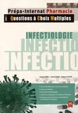 Quentin Vermee et Jérémie Rosain - Infectiologie - Tome 1, Questions à choix multiples - Plus de 400 QCM corrigés.