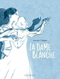 Quentin Zuttion - La Dame Blanche.