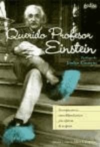 Marta Pino Moreno - Querido profesor Einstein : correspondencia entre Albert Einstein y los niños.