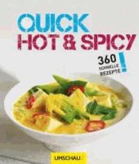 Quick Hot & Spicy - 360 schnelle Rezepte.