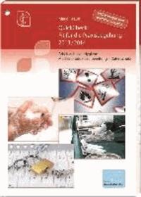 QuickCheck: Fit für die Praxisbegehung 2013/2014 - Arbeitsschutz - Hygiene - Medizinprodukteaufbereitung - Datenschutz.