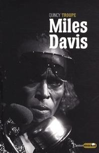 Quincy Troupe - Miles Davis - Miles et moi.