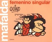 Quino - Mafalda femenino singular.