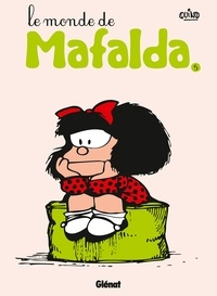 Quino - Mafalda - Tome 05 NE - Le monde de Mafalda.