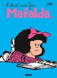 Quino - Mafalda Tome 12 : Il était une fois Mafalda.