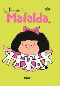 Quino - Mafalda Tome 4 : La bande à Mafalda.