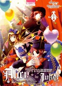 QuinRose et Mamenosuke Fujimaru - Alice au royaume de Joker Tome 1 : .