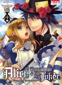 QuinRose et Mamenosuke Fujimaru - Alice au royaume de Joker Tome 4 : .