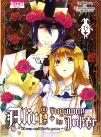QuinRose et Mamenosuke Fujimaru - Alice au royaume de Joker Tome 6 : .