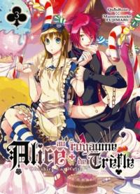 QuinRose et Mamenosuke Fujimaru - Alice au royaume de Trèfle Tome 3 : .