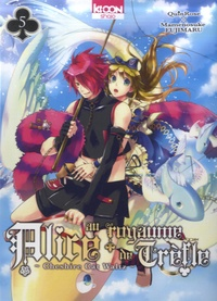 QuinRose et Mamenosuke Fujimaru - Alice au royaume de Trèfle Tome 5 : .