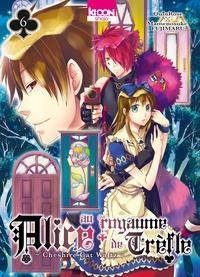 QuinRose et Mamenosuke Fujimaru - Alice au royaume de Trèfle Tome 6 : .