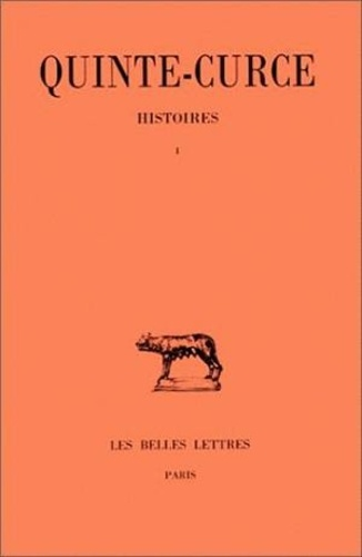 Quinte-Curce - Histoires. - Tome 1 , livres III-VI.